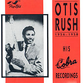 His Cobra Recordings, 1956 - 1958 von Otis Rush