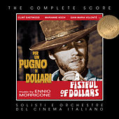 Ennio Morricone - A Fistful of Dollars (Complete Original Score) by Ennio Morricone