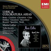 Callas: Lyric and Coloratura Arias by Maria Callas