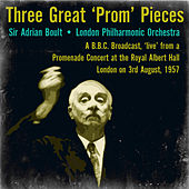 Three Great 'Prom' Pieces by Sir Adrian Boult