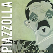 The Ultimate Collection, Vol. 2 by Astor Piazzolla