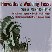 Samuel Coleridge-Taylor: Hiawatha's Wedding Feast by Richard Lewis