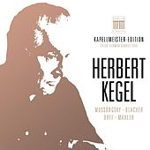 Herbert Kegel - Kapellmeister-Edition, Vol. 1 by Various Artists