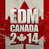 EDM Canada 2014 - EP by Various Artists