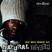 Love Gonna Conquer Evil by Natural Black