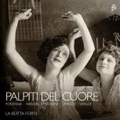 Palpiti del Cuore by La botta forte