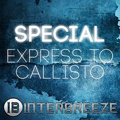 Express To Callisto by Special