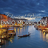 Ennio Morricone : Classical Piano Collection by Relaxing Piano Music