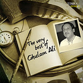 The Very Best of Ghulam Ali by Ghulam Ali