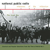 NPR Milestones of the Millennium:  World War I by Various Artists