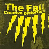 Creative Distortion by The Fall