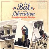 Le Bal De La Libération by Various Artists