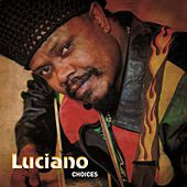 Luciano Choices by Luciano