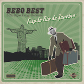 Trip to Rio De Janeiro by The Super Lounge Orchestra