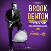 Lie to Me: Brook Benton Singing the Blues + Endlessly (Bonus Track Version) by Brook Benton