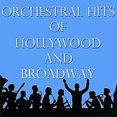 Orchestral Hits of Hollywood and Broadway, Vol. 1 by Various Artists