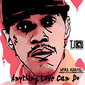 Anything Love Can Do - Single by VYBZ Kartel