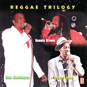 Reggae Trilogy by Dennis Brown