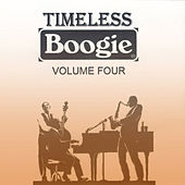 Timeless Boogie, Vol. 4 by Various Artists