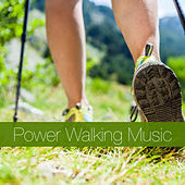 Power Walking Music by Various Artists