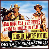 Mon Nom Est Personne (Bande Originale du Film) - The Complete Edition [Digitally Remastered] by Ennio Morricone