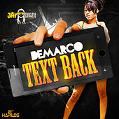 Text Back - Single by Demarco