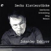 Sechs Klavierstücke by Iskander Zakirov