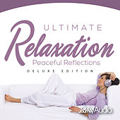 Ultimate Relaxation, Vol.4: Peaceful Reflections (Deluxe Edition) by Global Journey