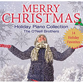 Merry Christmas: Holiday Piano Collection by The O'Neill Brothers Group