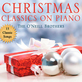 Christmas Classics on Piano by The O'Neill Brothers Group
