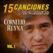 15 Canciones del Recuerdo by Cornelio Reyna