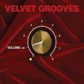 Velvet Grooves Volume On! by Various Artists