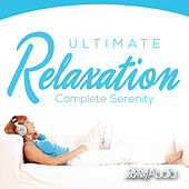 Ultimate Relaxation, Vol.2: Complete Serenity by Global Journey