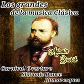 Antonín Dvorák, Los Grandes de La Música Clásica by Orquesta Lírica de Barcelona
