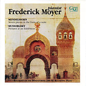 Works by Mendelssohn & Mussorgsky by Frederick Moyer (piano)