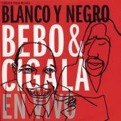 Blanco y Negro en Vivo by Bebo Valdes