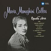 Callas sings Operatic Arias - Callas Remastered by Maria Callas