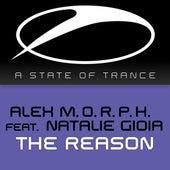 The Reason by Alex M.O.R.P.H.