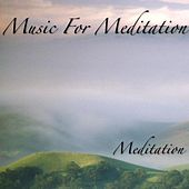 Music for Meditation by Meditation