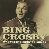 My Favorite Country Songs by Bing Crosby