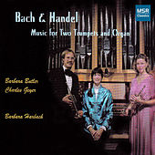 Bach and Handel: Music for Two Trumpets and Organ by Various Artists