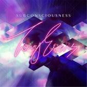 Subconsciousness by Tony Evans