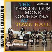 At Town Hall [Keepnews Collection] by Thelonious Monk