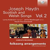 Haydn: Scottish and Welsh Songs, Vol. 2 by Jamie MacDougall Lorna Anderson