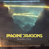 Warriors by Imagine Dragons