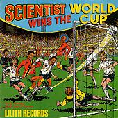Wins the World Cup (Remastered) [Bonus Track Version] by Scientist