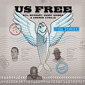 Us Free. Fish Stories by Andrew Cyrille