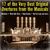 17 of the Very Best Original Overtures from the Musicals by Various Artists