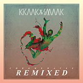 Chrome Waves Remixed by Kraak & Smaak