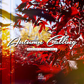 Autumn Calling - Chillout Gems Vol.1 by Various Artists